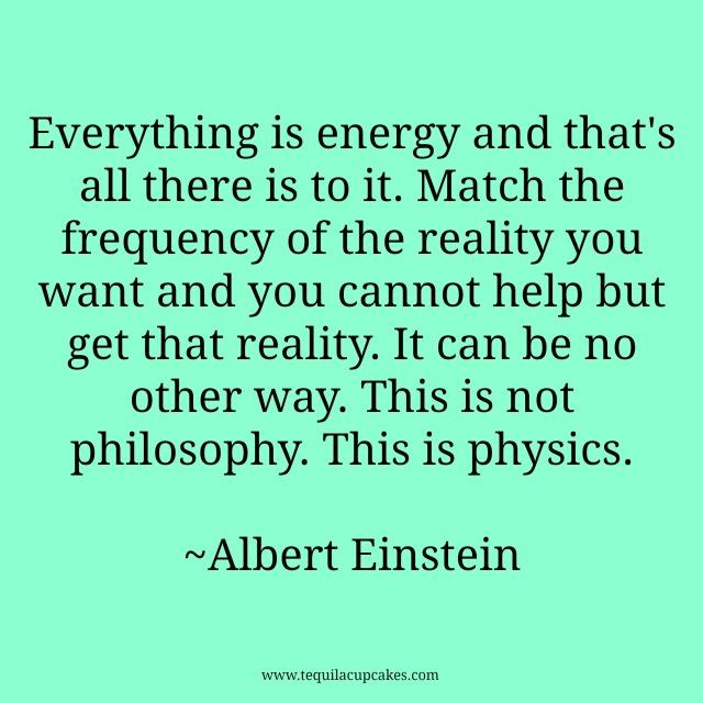 everything is energy Einstein